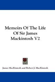 Cover of: Memoirs Of The Life Of Sir James Mackintosh V2