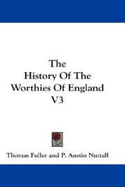 Cover of: The History Of The Worthies Of England V3