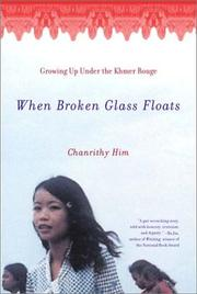 Cover of: When Broken Glass Floats | Chanrithy Him