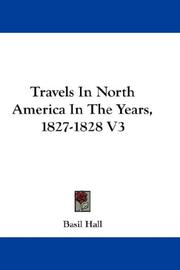 Cover of: Travels In North America In The Years, 1827-1828 V3