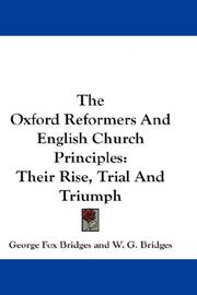 Cover of: The Oxford Reformers And English Church Principles