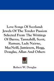 Cover of: Love Songs Of Scotland | Robert W. Douglas