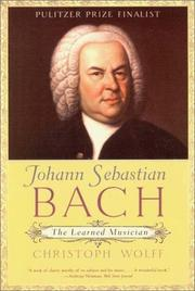 Cover of: Johann Sebastian Bach | Christoph Wolff