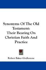 Synonyms of the Old Testament by Robert Baker Girdlestone