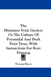 Cover of: The Miniature Fruit Garden | Rivers, Thomas