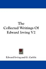 Cover of: The Collected Writings Of Edward Irving V2 | Edward Irving
