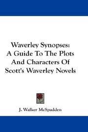 Cover of: Waverley Synopses: A Guide To The Plots And Characters Of Scott's Waverley Novels