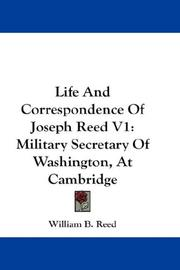 Cover of: Life And Correspondence Of Joseph Reed V1