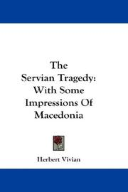 Cover of: The Servian Tragedy