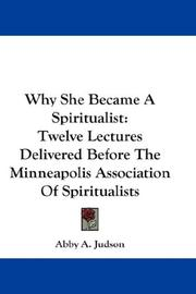 Cover of: Why She Became A Spiritualist | Abby A. Judson