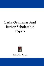 Latin Grammar And Junior Scholarship Papers