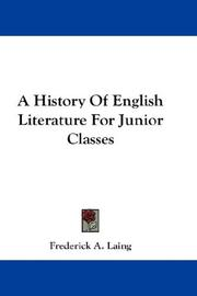 Cover of: A History Of English Literature For Junior Classes | Frederick A. Laing