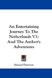 Cover of: An Entertaining Journey To The Netherlands V1