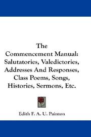 The commencement manual by Edith F. A. U. Painton