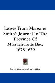 Cover of: Leaves From Margaret Smith's Journal In The Province Of Massachusetts Bay, 1678-1679