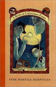 Cover of: The Hostile Hospital (A Series of Unfortunate Events, Book 8) | Lemony Snicket