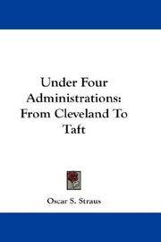 Cover of: Under four administrations