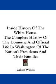 Cover of: Inside History Of The White House | Gilson Willets