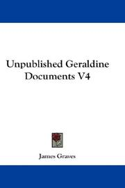 Cover of: Unpublished Geraldine Documents V4 | James Graves