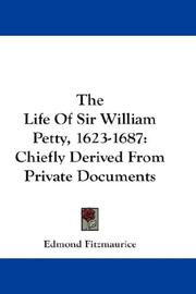 Cover of: The Life Of Sir William Petty, 1623-1687
