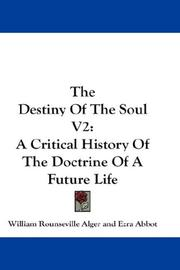 Cover of: The Destiny Of The Soul V2