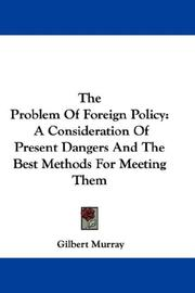 Cover of: The Problem Of Foreign Policy | Gilbert Murray