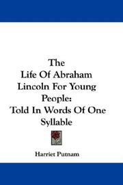 Cover of: The Life Of Abraham Lincoln For Young People | Harriet Putnam