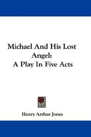 Cover of: Michael And His Lost Angel | Henry Arthur Jones