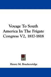 Cover of: Voyage To South America In The Frigate Congress V2, 1817-1818