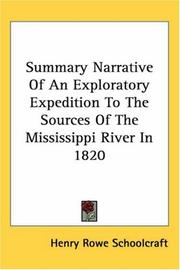 Cover of: Summary Narrative Of An Exploratory Expedition To The Sources Of The Mississippi River In 1820