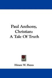 Cover of: Paul Anthony, Christian | Hiram W. Hayes