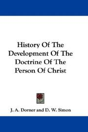 Cover of: History Of The Development Of The Doctrine Of The Person Of Christ | Isaak August Dorner