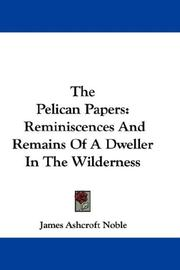 Cover of: The Pelican Papers | James Ashcroft Noble