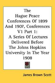 Cover of: The Hague Peace Conferences Of 1899 And 1907, Conferences V1 Part 1
