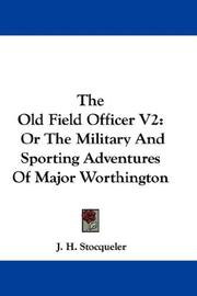 Cover of: The Old Field Officer V2
