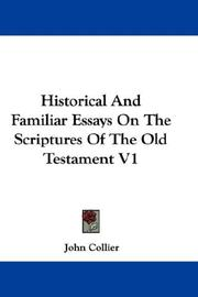 Cover of: Historical And Familiar Essays On The Scriptures Of The Old Testament V1