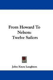 From Howard To Nelson by Sir John Knox Laughton