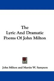 Cover of: The Lyric And Dramatic Poems Of John Milton