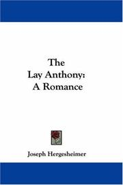 Cover of: The Lay Anthony | Joseph Hergesheimer