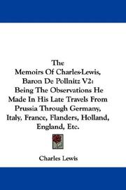 Cover of: The Memoirs Of Charles-Lewis, Baron De Pollnitz V2