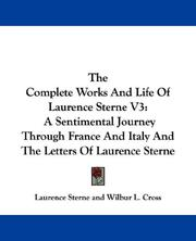 Cover of: The Complete Works And Life Of Laurence Sterne V3