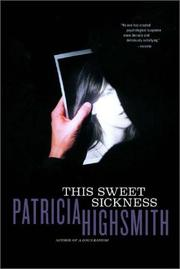 Cover of: This sweet sickness