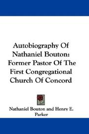 Cover of: Autobiography Of Nathaniel Bouton | Nathaniel Bouton
