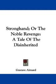 Cover of: Stronghand; Or The Noble Revenge