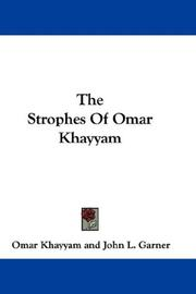 Cover of: The Strophes Of Omar Khayyam | Omar Khayyam