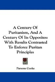 Cover of: A Century Of Puritanism, And A Century Of Its Opposites