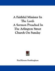 A Faithful Minister In The Lord by Paul Revere Frothingham