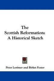 Cover of: The Scottish Reformation | Peter Lorimer