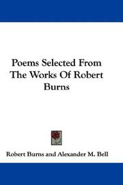 Cover of: Poems Selected From The Works Of Robert Burns