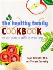 Cover of: The Healthy Family Cookbook | Hope Ricciotti